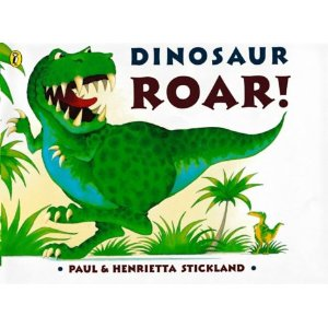 Dinosaur Roar  by Paul Stickland and Henrietta Strickland