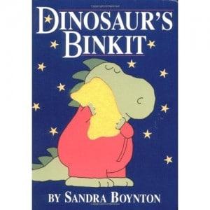Dinosaur's Binkit by Sandra Boynton