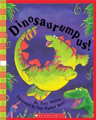 Dinosaurumpus! by Tony Mitton